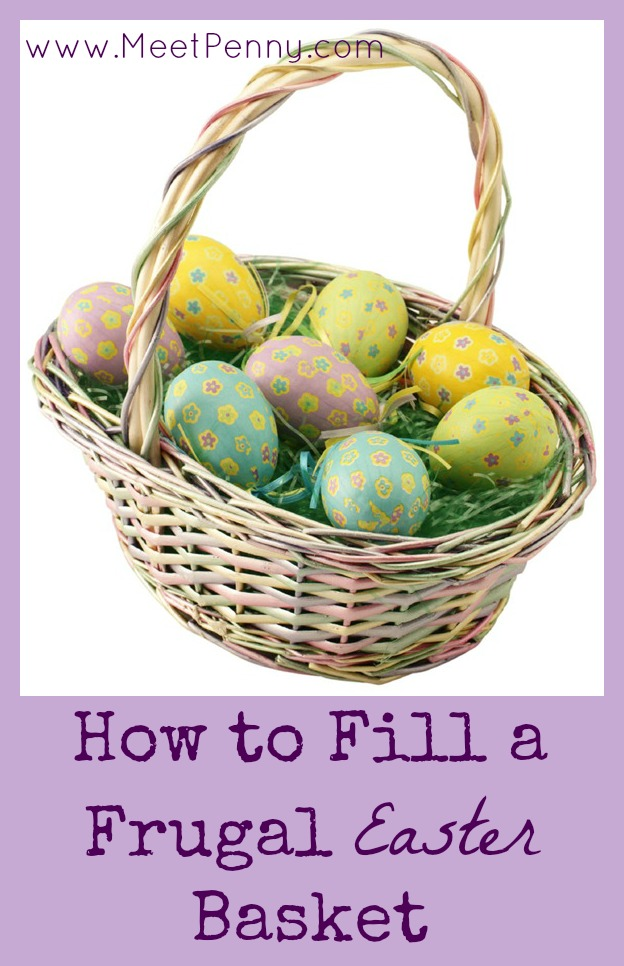 How to Fill a Frugal Easter Basket