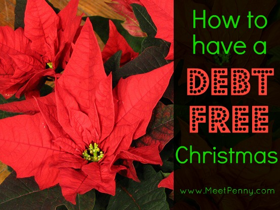 How to Have a Debt~Free Christmas