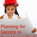 Planning brings success to your homeschool. Great encouragement!
