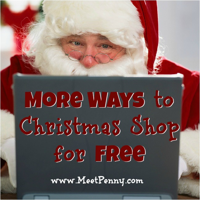 More Ways to Christmas Shop for Free