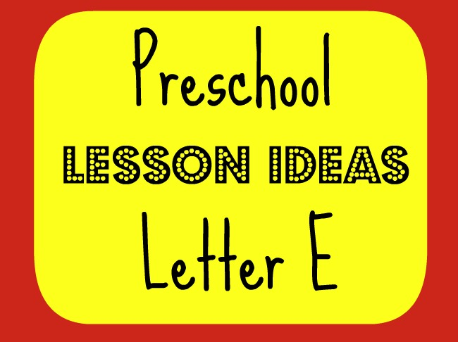 Preschool Workboxes: Letter E (Eggs, Elephants and More)
