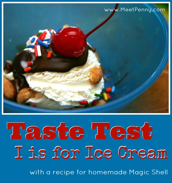Taste Test: I is for Ice Cream Party