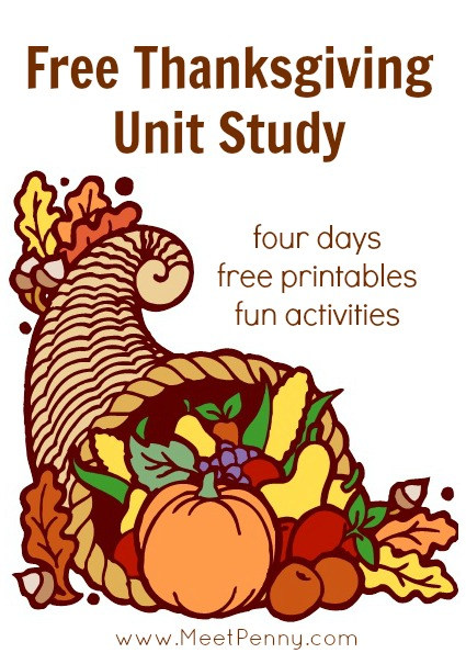 Free printable Thanksgiving unit study with 4 day lesson plan and free printables