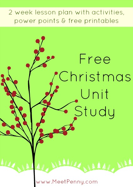 Free Christmas unit study with 2 week lesson plan packed with activities, power points, and printables