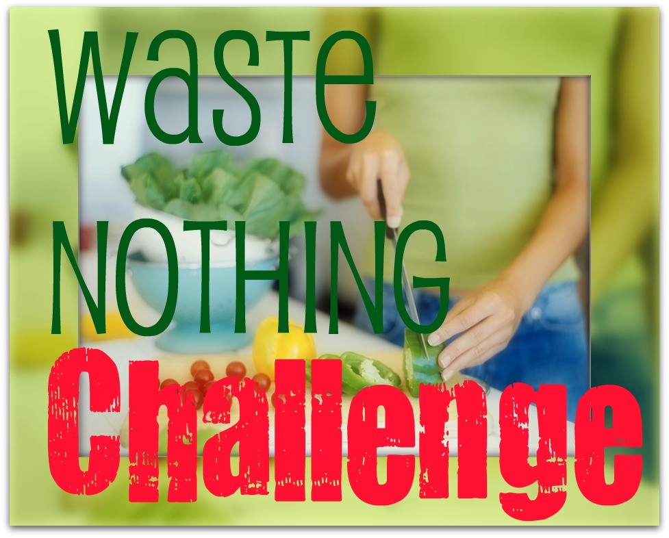 Waste Nothing Challenge: Week Four