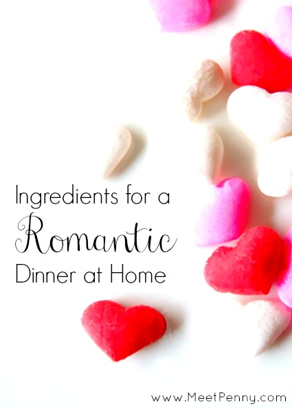 Ingredients for a romantic date night at home meet penny for Romantic meal ideas at home