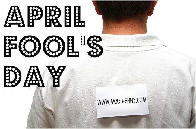 April Fools Day Fun for You!