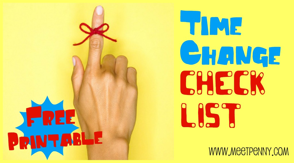 Free Printable Time Change Checklist