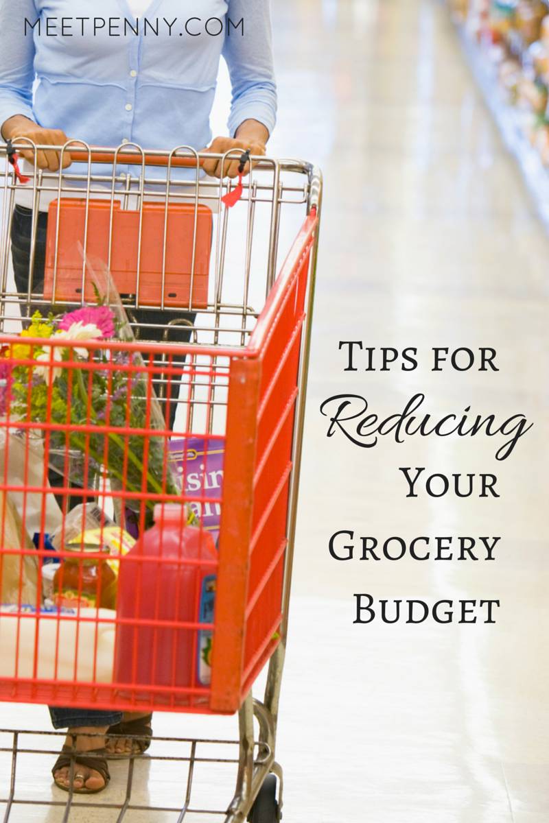 Tips for Reducing Your Grocery Budget (Part One)