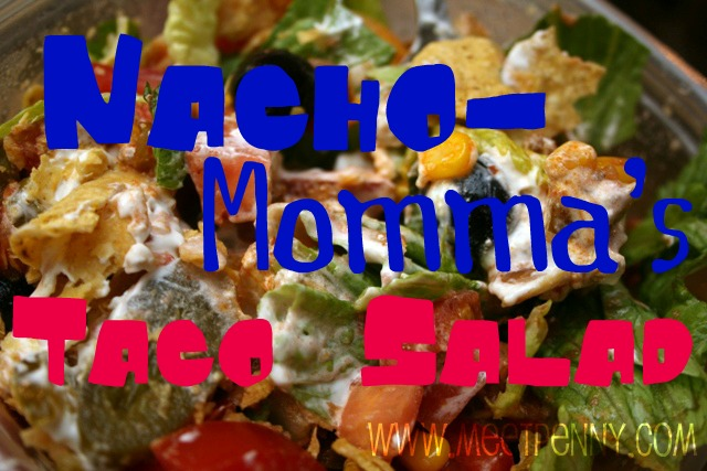 RECIPE: Nacho-Momma's Taco Salad