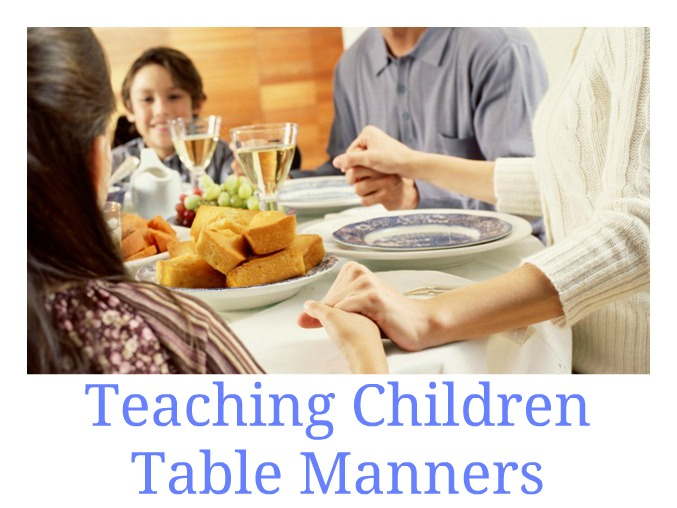 How to Teach Your Children Table Manners
