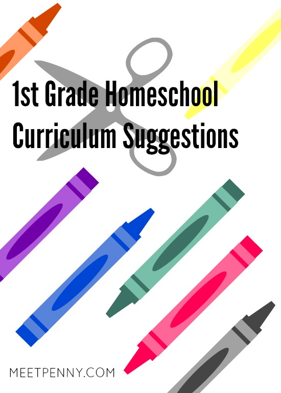 Click to view our 1st Grade Homeschool Curriculum suggestions