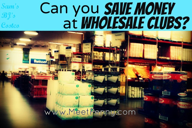 Can You Save Money at Wholesale Clubs?