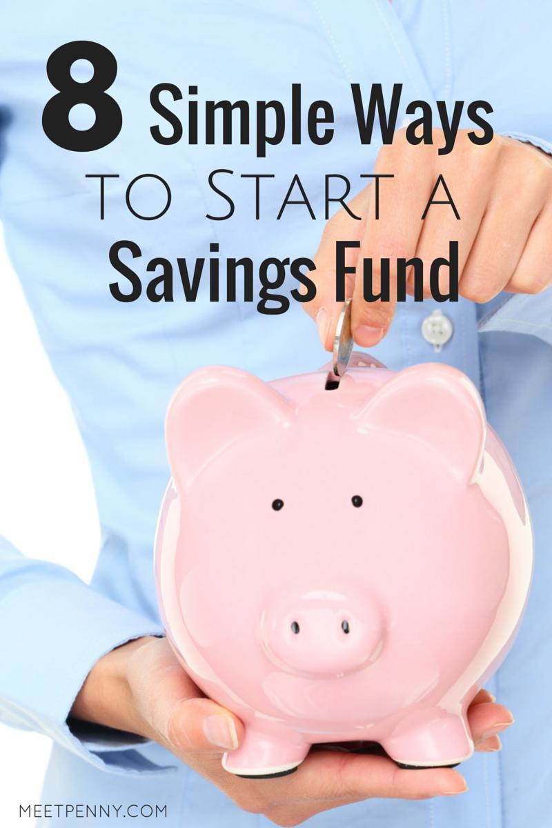 8 Simple Ways to Start a Savings Fund