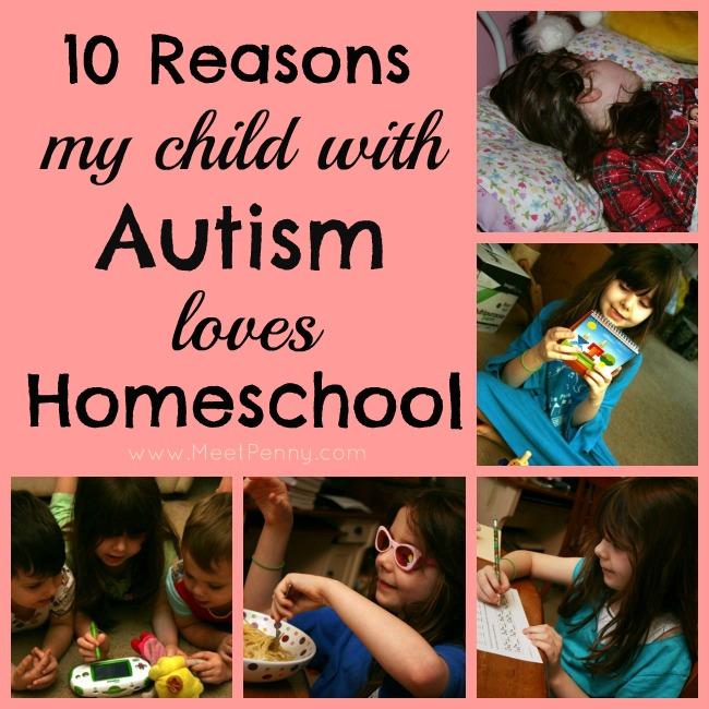 10 in 10: Ten Reasons My Child with Autism Loves Homeschool
