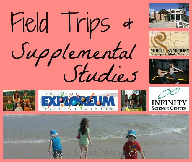 Field Trips & Supplemental Curriculum for 2012-2013
