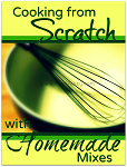 cooking from scratch with homemade mixes 150
