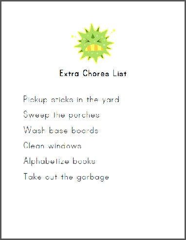 Have a children who need some extra incentive? Pull out the extra chores list!