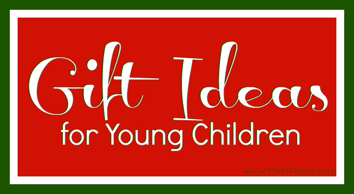 15 Gift Ideas for Young Children