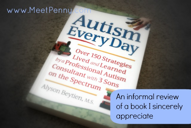 Autism Every Day ~ A Book for Parents