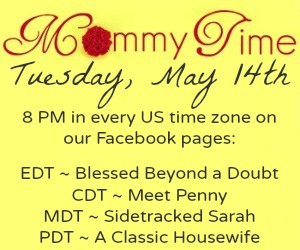 Mommy Time Party on May 14th at 8 PM in every timezone