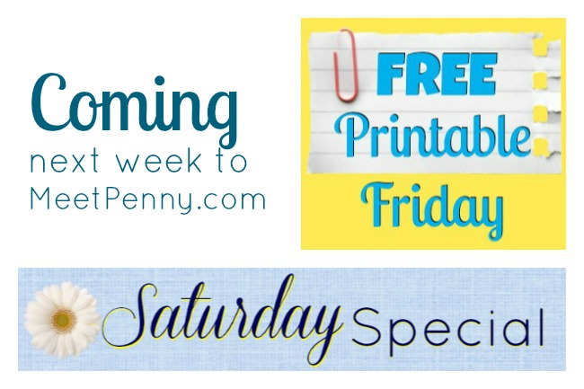 Announcing Free Printable Friday & the Saturday Special