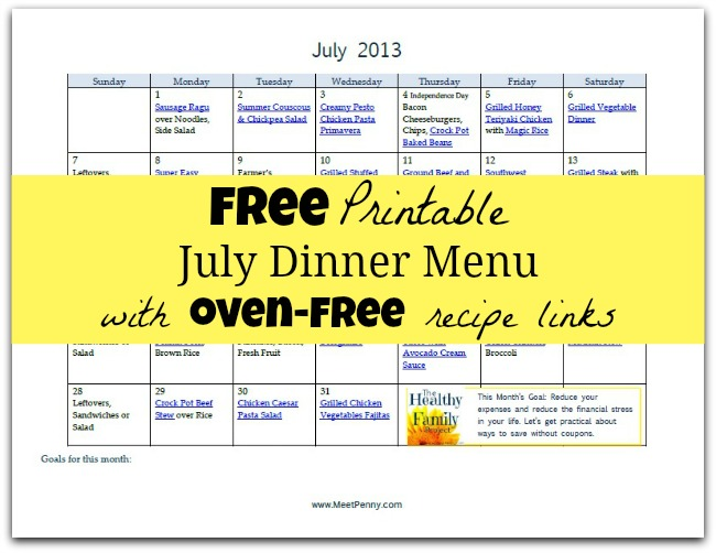 Free Printable Oven-Free July Dinner Menu (& Linky)