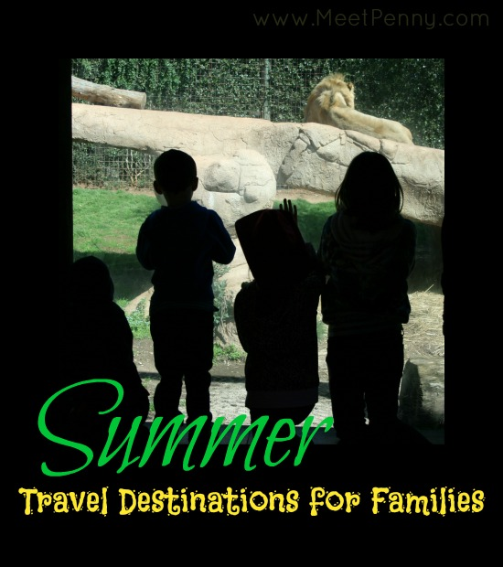 great summer travel destinations for families