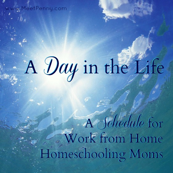 A Day in The Life of a Work from Home Homeschooling Mom