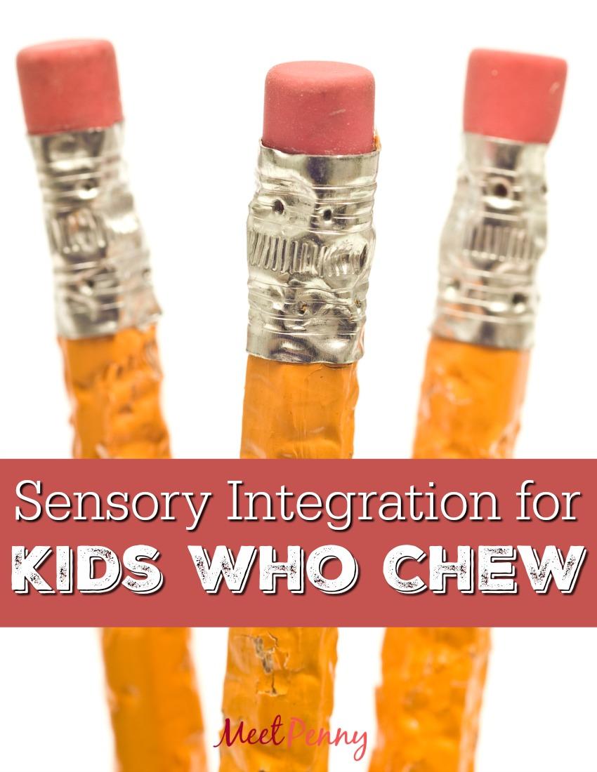 Sensory Integration for Children Who Chew