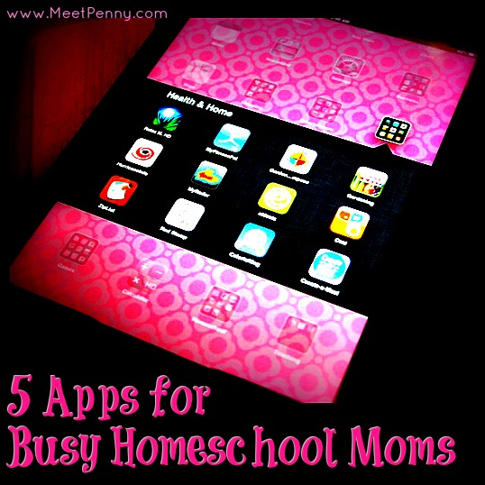 5 apps perfect for busy homeschool moms