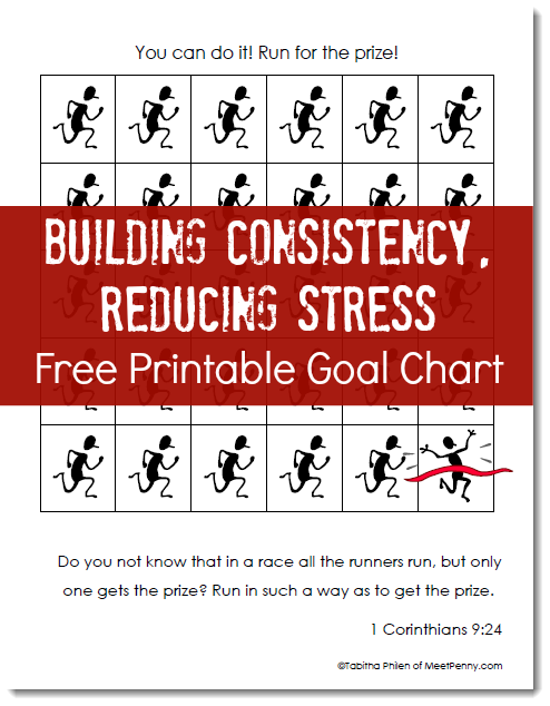 free printable 30 day goal chart - click through for links to printables and a sample schedule for stressing less during your homeschool day