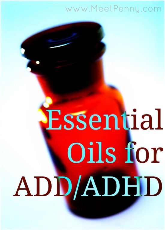 Essential Oils of Attention Deficit Disorder