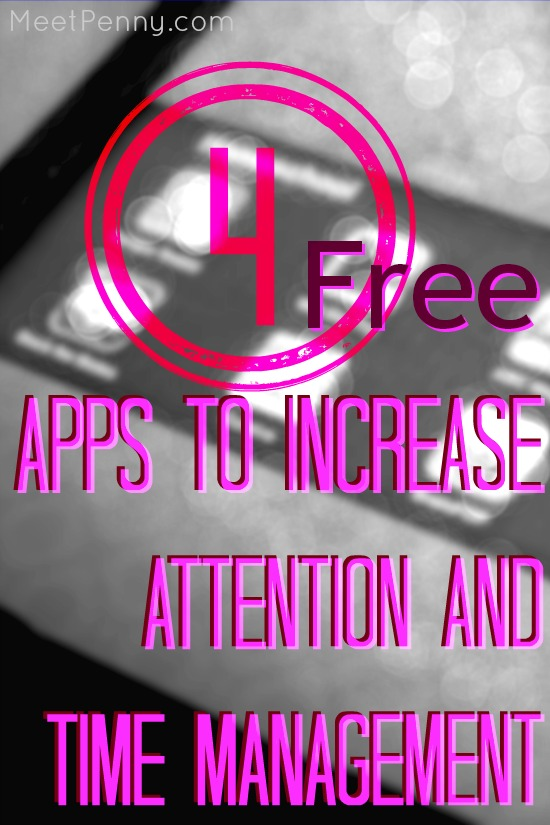 4 Free Apps to Increase Attention and Task Management