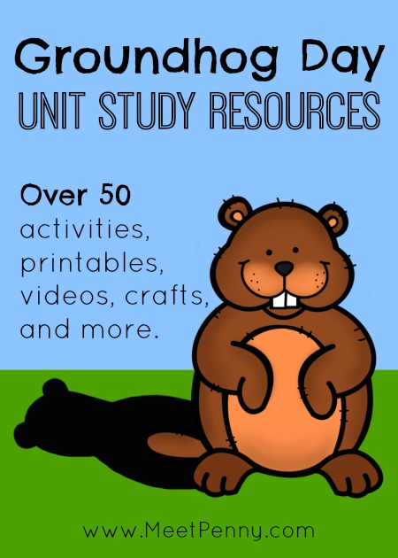 Groundhog Day Unit Study Resources Meet Penny