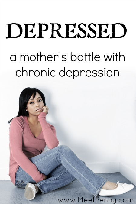 Depressed: A Mother's Struggle to Overcome Depression
