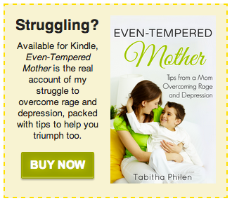 The real story from a mother battling rage and depression with REAL tips for overcoming.