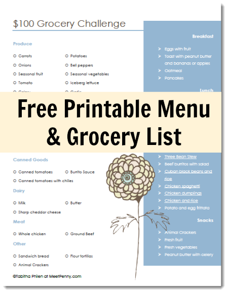 Take the $100 Grocery Challenge with this free printable menu and grocery list.