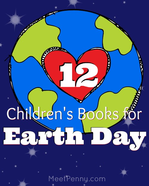 12 great children's books for Earth Day
