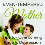 Even-Tempered Mother FREE for Kindle
