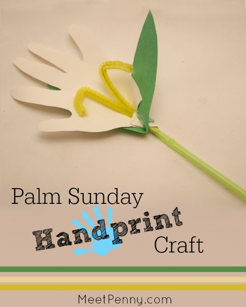 3 Easy Palm Sunday Craft Ideas
