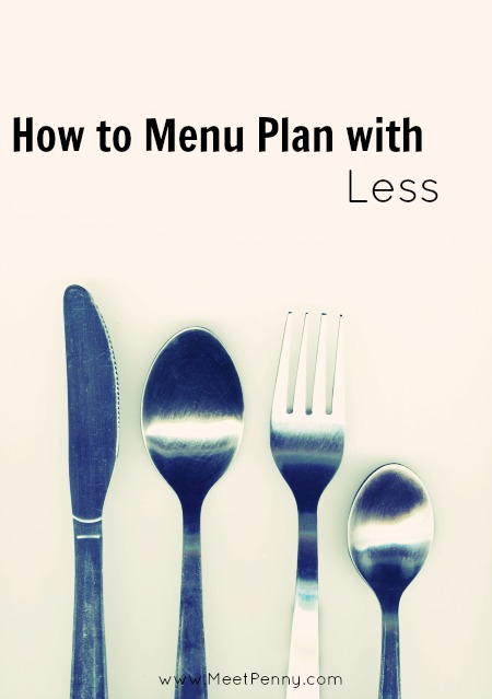 How to Menu Plan with Less