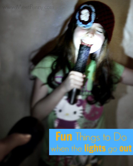 Why not have a family sing-a-long when the power goes out? Great idea! More fund ideas for black-outs here.