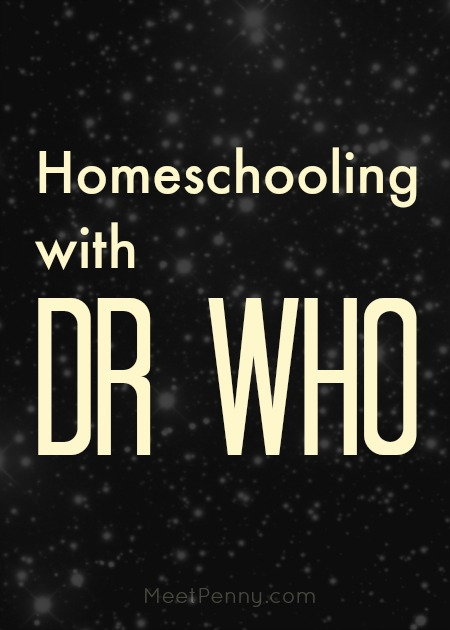 Whovians! Are you using Dr. Who to theme your homeschool lessons? Ideas for using Dr. Who in your homeschool