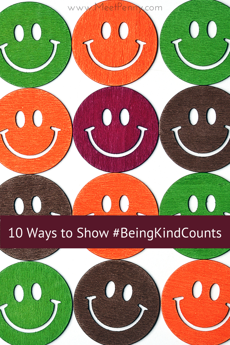 10 Free Ways to Show that #BeingKindCounts