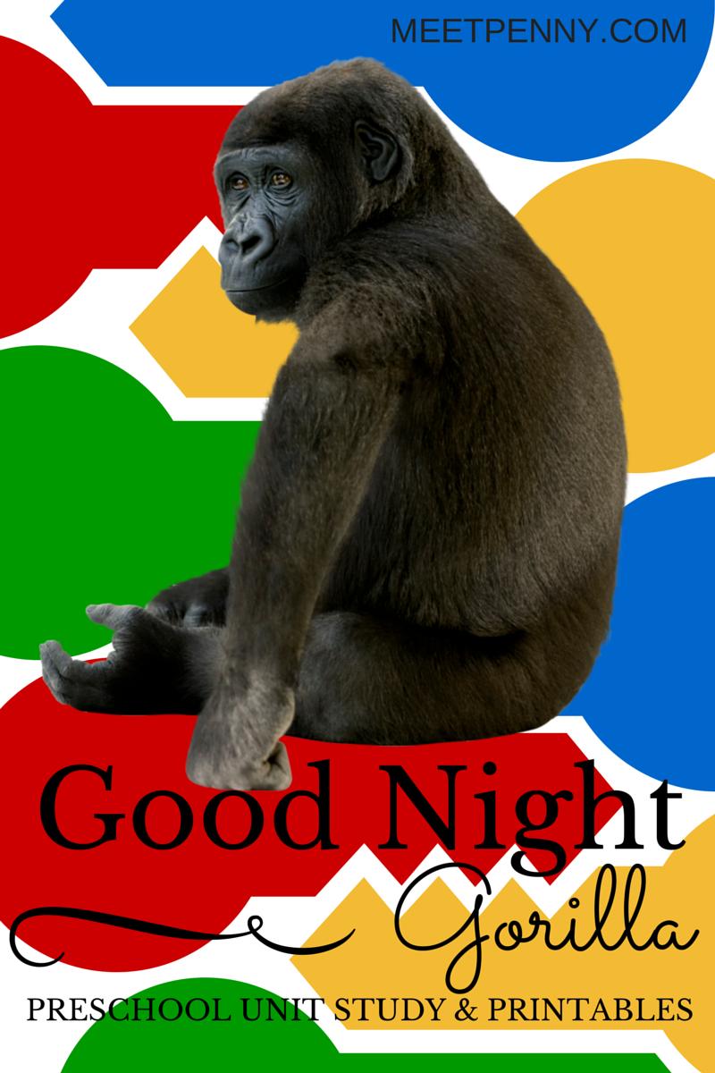 Goodnight Gorilla Unit Study Meet Penny