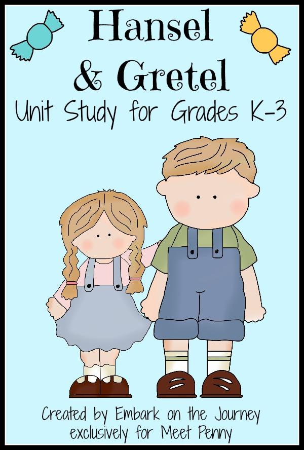 Hansel and Gretel Literature Unit Study
