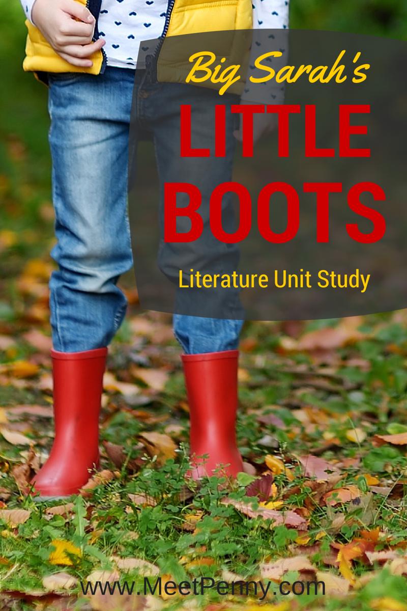 Big Sarah's Little Boots Preschool Unit Study