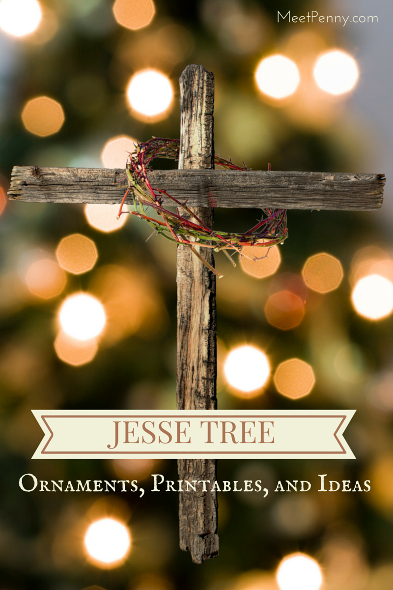 Jesse Tree Ornaments, Printables, and More