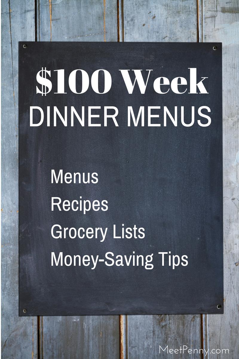 $100 a Week Dinner Menus